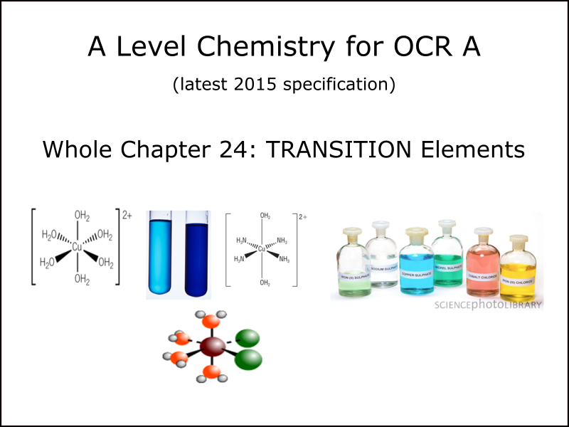 A Level Chemistry for OCR A ; 2 workbooks and 2 PPs for Chapter 24.1 Tansition Elements