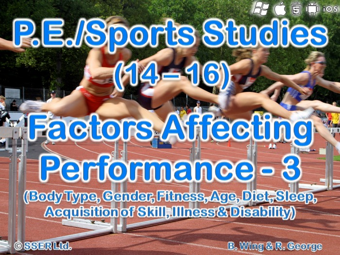 PE602ST - Factors Affecting Performance - 3 (Body Type, Age, Gender, Illness)