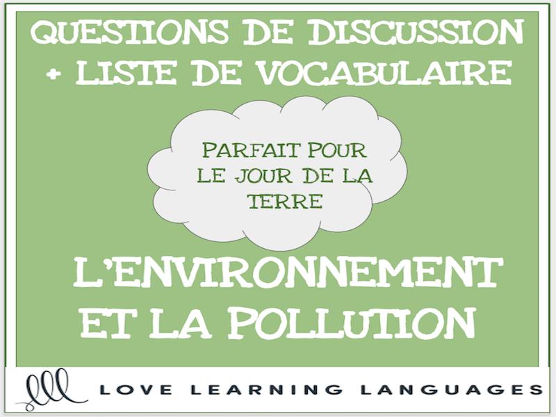 L'environnement - French conversation questions - Le Jour de la Terre-Earth Day