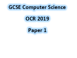 OCR GCSE Computer Science Paper 1