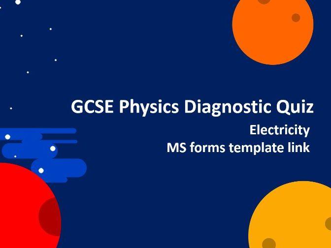 Physics Diagnostic Quiz - Electricity