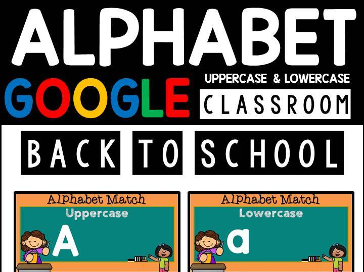 Back To School Alphabet Uppercase & Lowercase | Google Slides | Google Classroom | Distance Learning