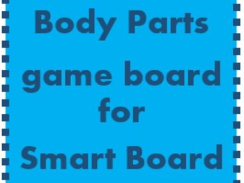 Body Game Board for Smartboard