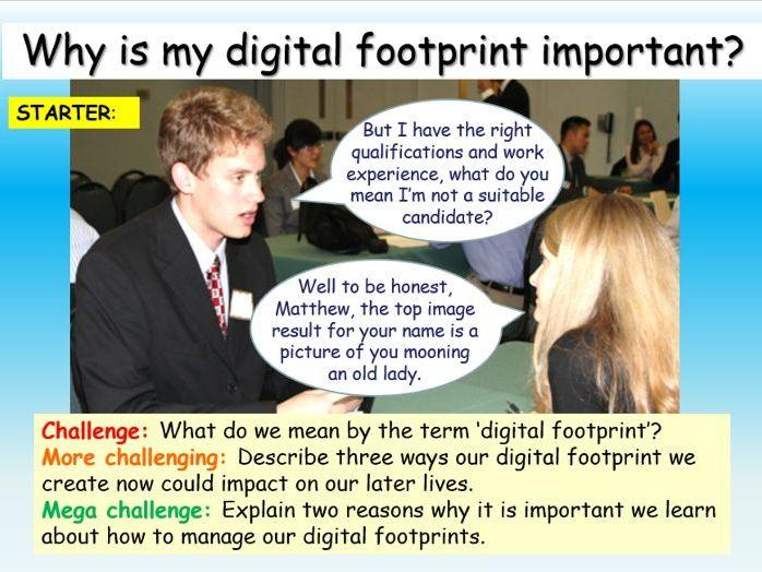 Internet + Online Safety - Digital Footprints