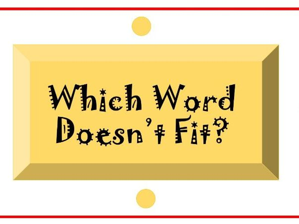 Which Word Doesn't Fit?