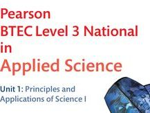 BTEC National -Unit 1 Principals of Applied Science - Complete Physics
