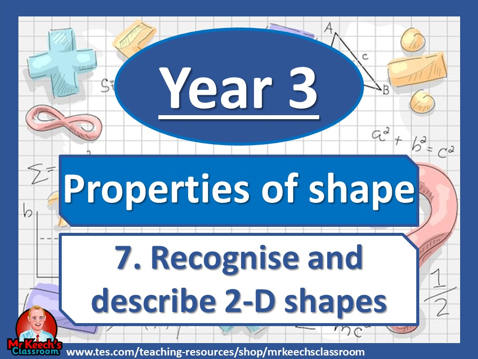 Year 3 - Properties of Shape - Recognise and describe 2-D shapes - White Rose Maths