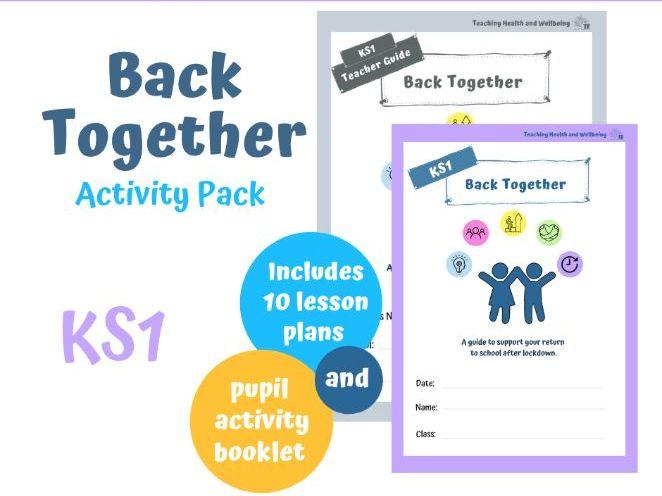 KS1 Back Together Post Lockdown Activity Pack