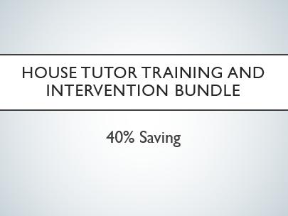 House Tutor Training and Intervention Bundle
