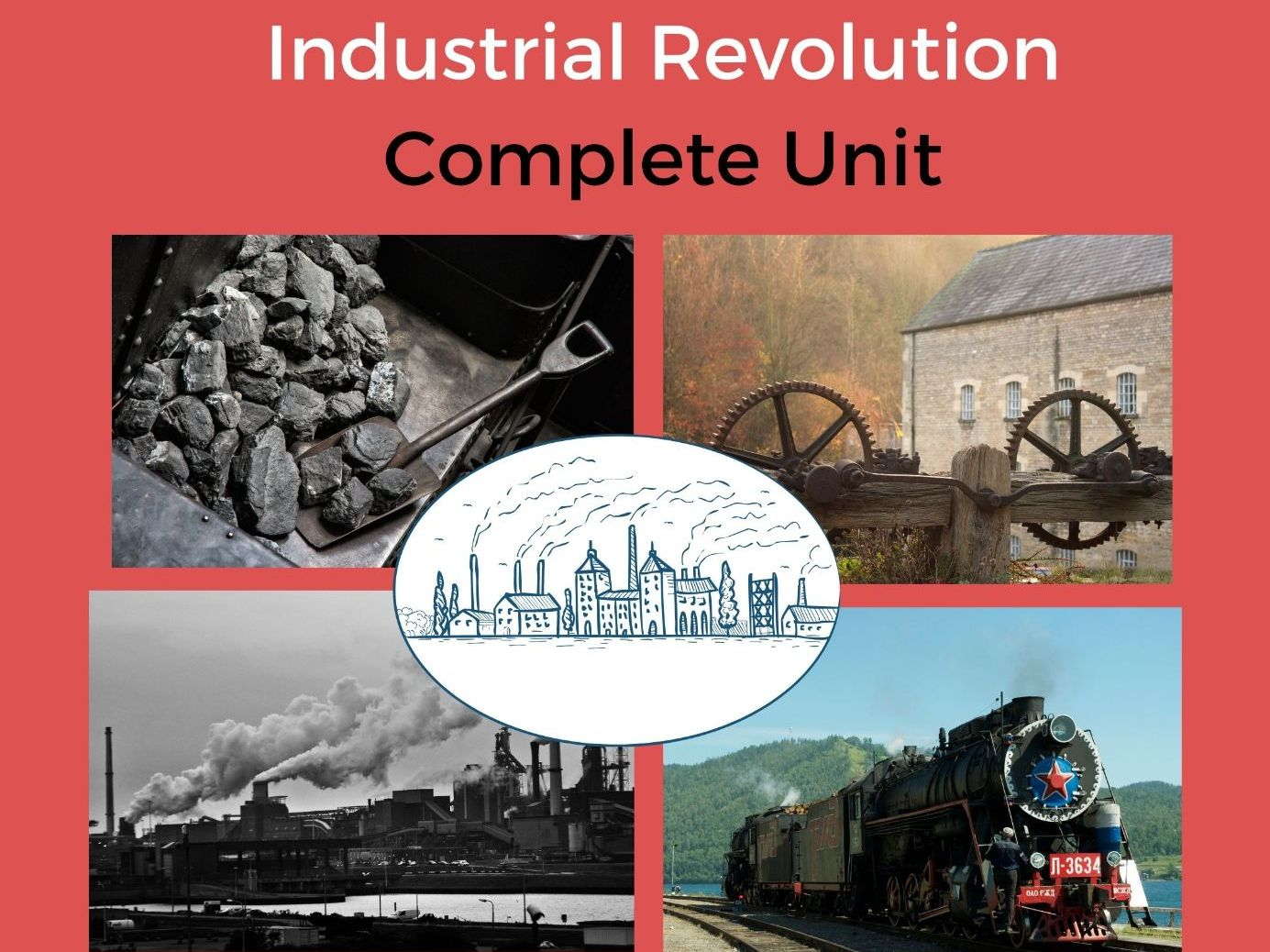 Industrial Revolution - Complete Unit
