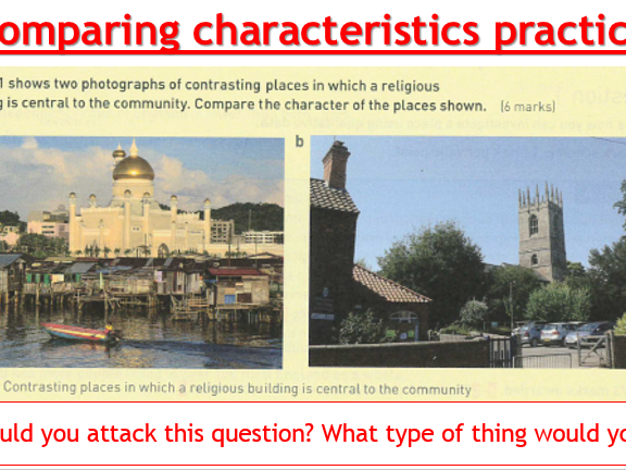 AQA Changing places - L7 Changing Character of a place (Lesson and Resources)