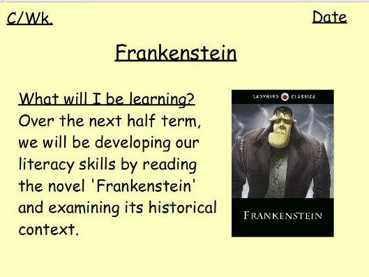 Frankenstein Unit of Work for Year 7/8 Not High School Ready Learners