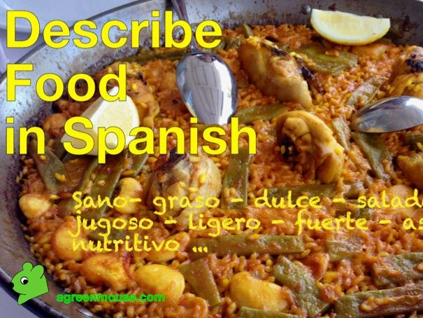 Describe Food in Spanish - Video + Worksheet