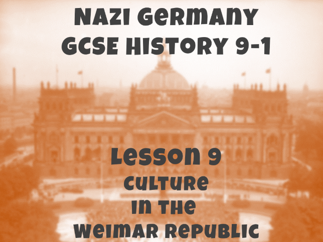Nazi Germany - GCSE History 9-1 - Cultural changes in the Weimar Republic