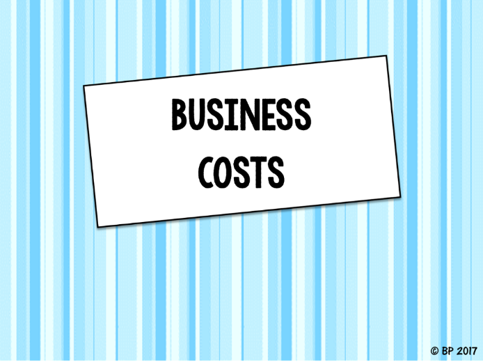 Fixed & Variable Costs Business Studies - FULLY resourced lesson
