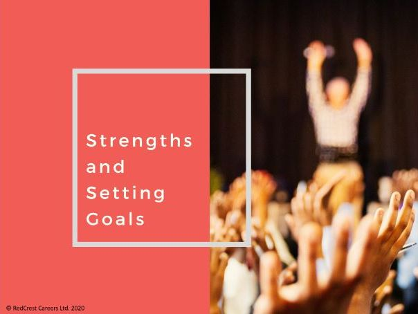 Strengths & Setting Goals - PSHE/Careers