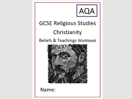 AQA Christianity: Beliefs and Teachings: Workbook and Exam Questions