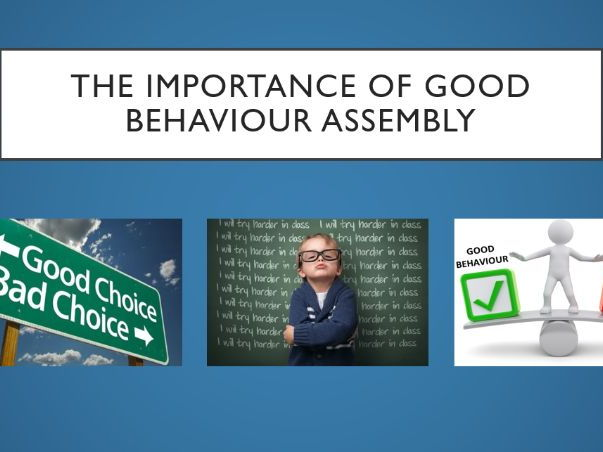 The Importance of Good Behaviour Assembly