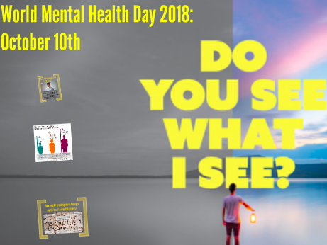 World Mental Health Day 2018: October 10th