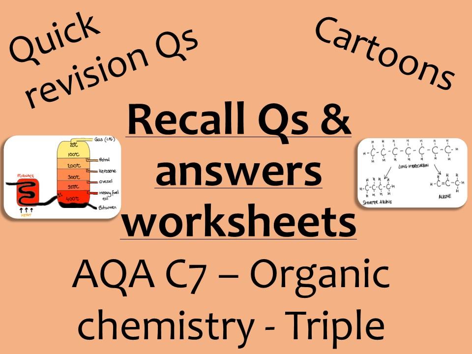 AQA Chemistry GCSE C7 Triple -  Organics recall Qs