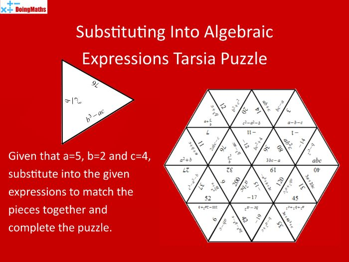 Substituting into Algebraic Expressions 4 Tarsia Puzzle - a=5, b=2, c=4