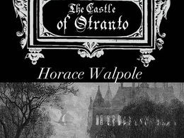 Gothic Literature- The Castle Of Otranto- Horace Walpole