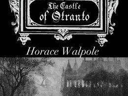 Gothic Literature- The Castle Of Otranto- Horace Walpole