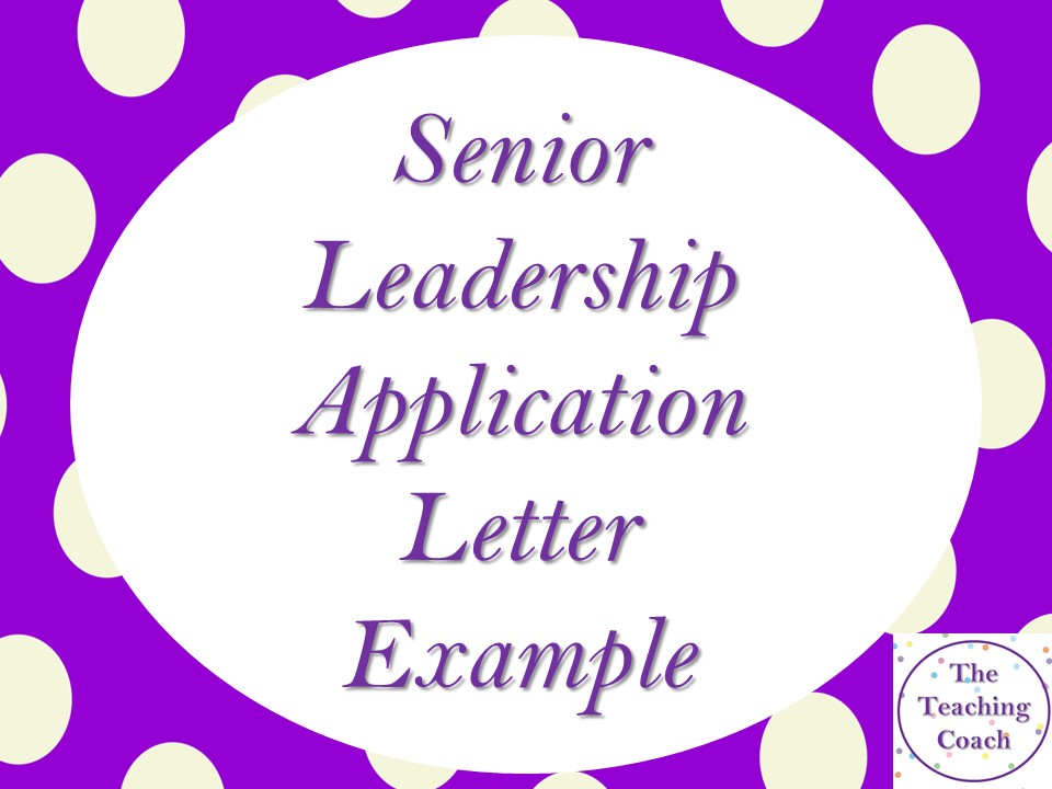 Assistant Head Senior Leadership Example Application Covering Letter/Supporting Statement