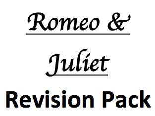 GCSE Literature Romeo and Juliet Revision Pack