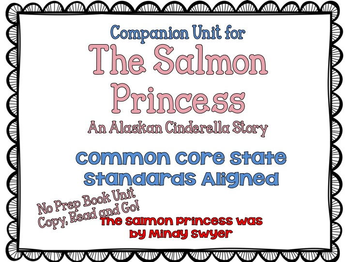 Book Unit for The Salmon Princess -- Standards Aligned