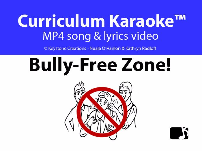 'BULLY-FREE ZONE!' (Grades K-8) ~ Song Video