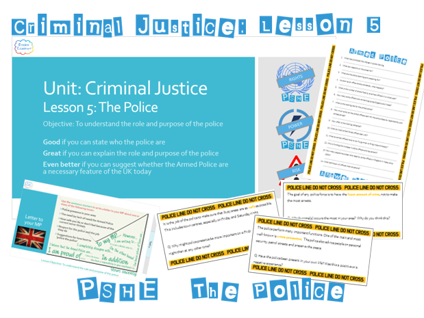 PSHE Criminal Justice: Lesson 5 The Police - Whole Lesson