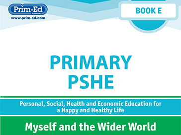 Primary PSHE: Myself and the Wider World Unit Book E Year 4/Primary 5