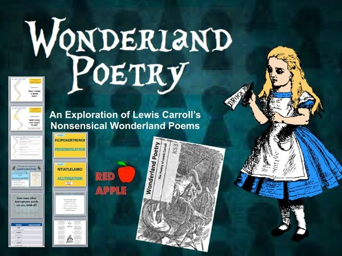 Alice in Wonderland Poetry - full SoW with ppt., resources, lesson plans etc. including Jabberwocky