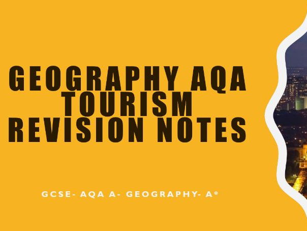 GCSE Geography AQA A Tourism Notes