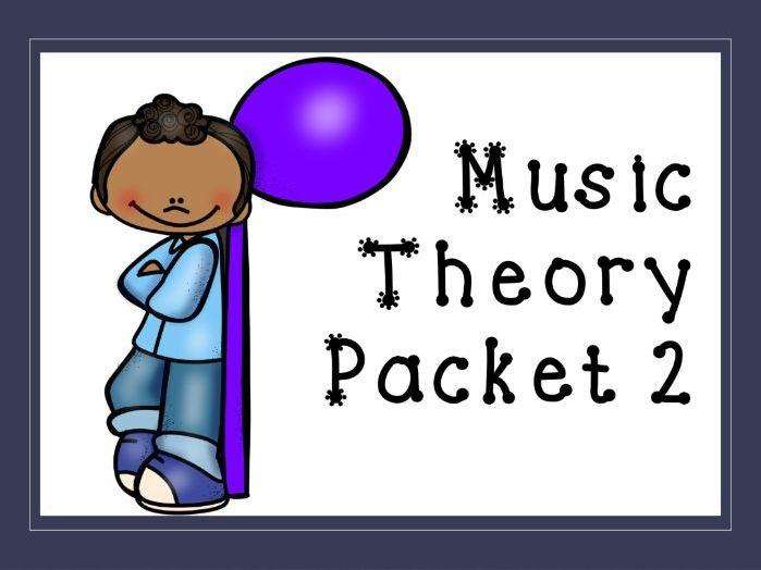 Music Theory Packet 2