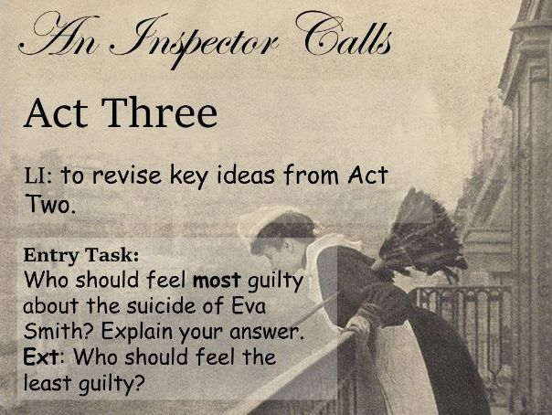 'An Inspector Calls': Act Three Unit of Work