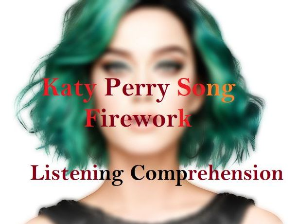 Firework song comprehension English  listening skills + poetic devices description & mp3 file