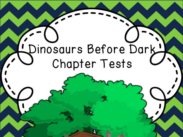 Dinosaurs Before Dark Chapter Tests