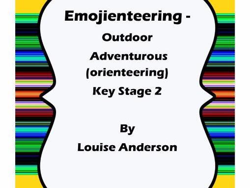 Emoji-enteering  - an outdoor adventurous activity - Key Stage 2 - PE