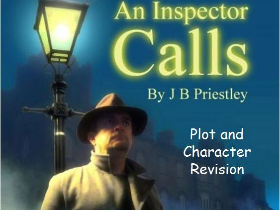 An Inspector Calls: Plot and Character Revision