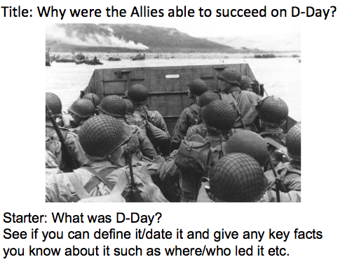 Year 9 - WW2 Lesson 4 D-Day