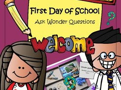 First Day of School - Ask Wonder Questions