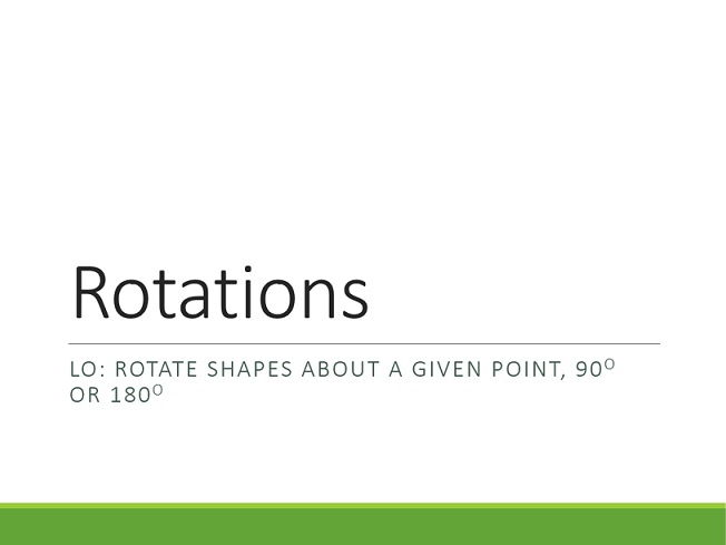Transformations - Rotations