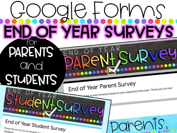 Digital End of Year Parent and Student Surveys
