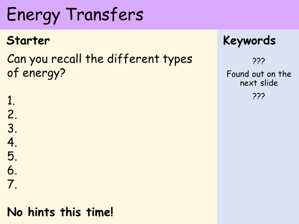 KS3 Heat and Energy - Lesson 7 - Energy Transfers