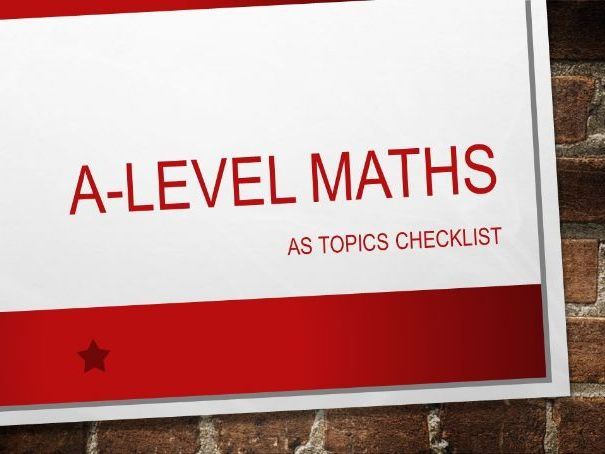 A-Level Maths (2017): AS Topics Checklist