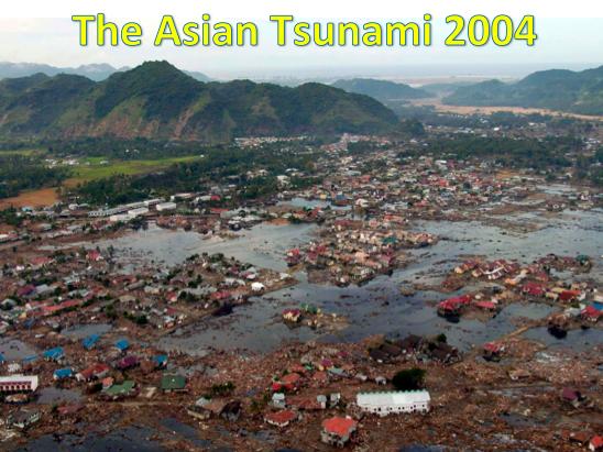KS3 Natural Hazards - The Asian Tsunami 2004