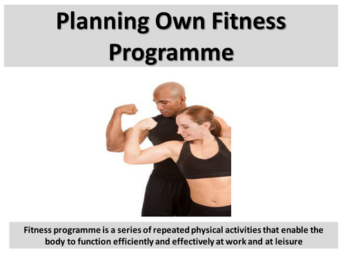 Planning Own Fitness Programme