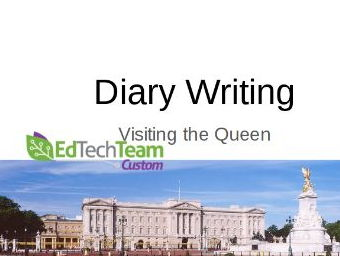 Visting the Queen - Diary Writing #GoogleExpeditions